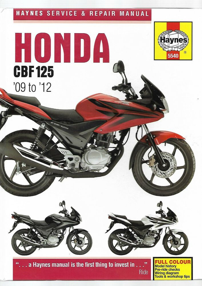 Haynes Honda Cbf 125 M9 Ma Mb 125cc Service And Repair Manual 2009 2012 5540 Honda Repair Manuals Honda Repair