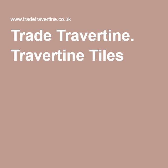 Trade Travertine. Travertine Tiles
