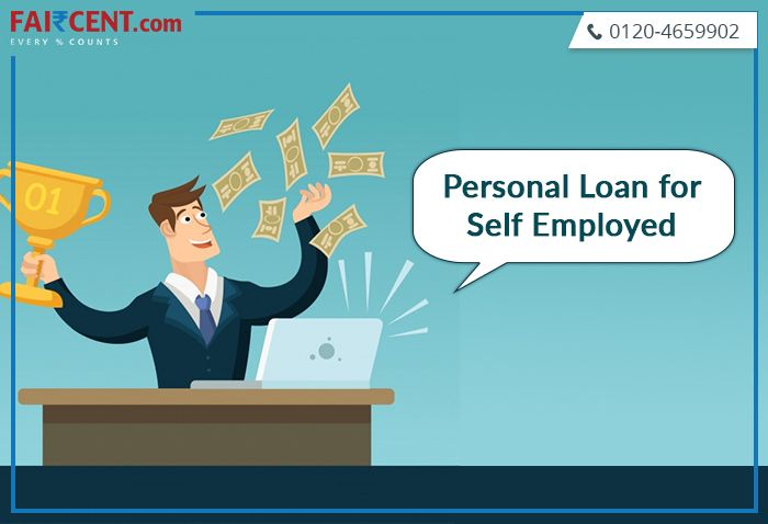 Get A Personal Loan For Self Employed Financed By Fai Cent India S Leading Nbfc P2p Lending Platform Self Employed Personal Loans Personal Loans Online Loan