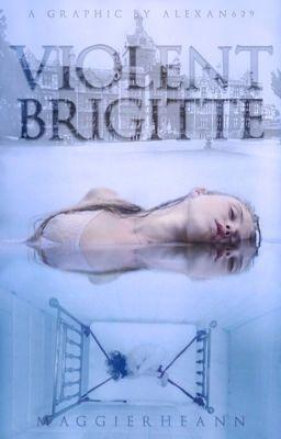 """You should read """"ViOLENT BRiGiTTE (PREVIEW)"""" on #Wattpad. #romance"""