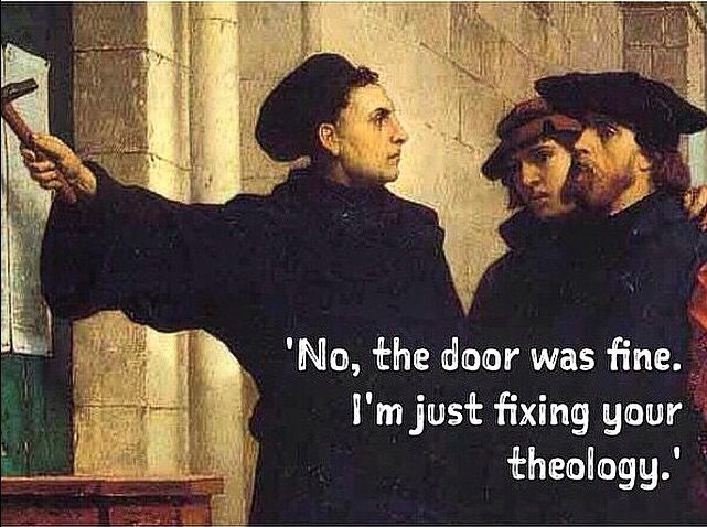 Happy Reformation Day!                                                                                                                                                      More