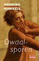 De wraak van de dodo: Henning Mankell - Dwaalsporen