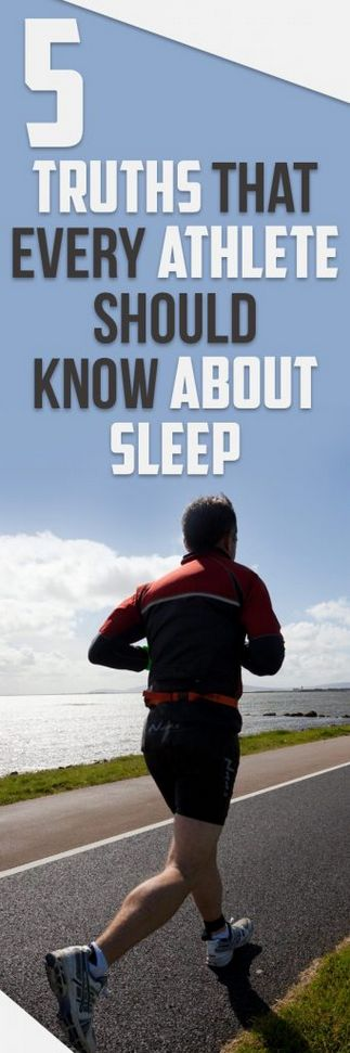 5 Truths That Every Athlete Should Know About Sleep