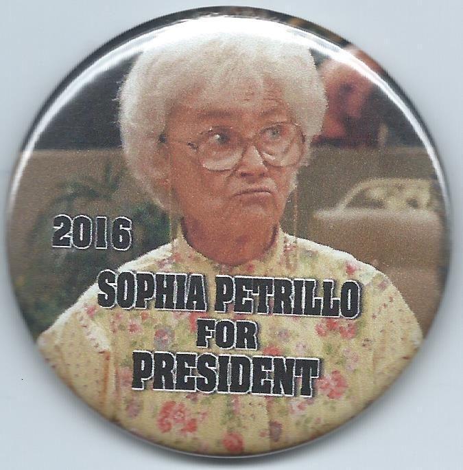 "sophia petrillo-button-for president 2016-estelle getty-""the golden ##girls"" photo from $3.49"