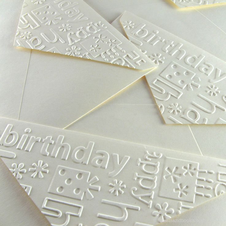 Embossed Envelopes - oh yeah!  I forgot about this technique!  Good reminder!