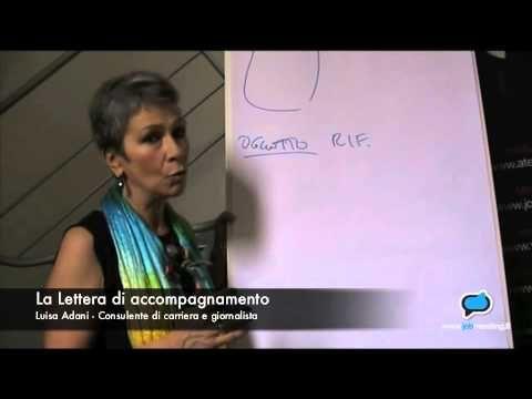 La lettera di accompagnamento (5) #Video di Jobmeeting con Luisa Adani, consulente di carriera #lavoro