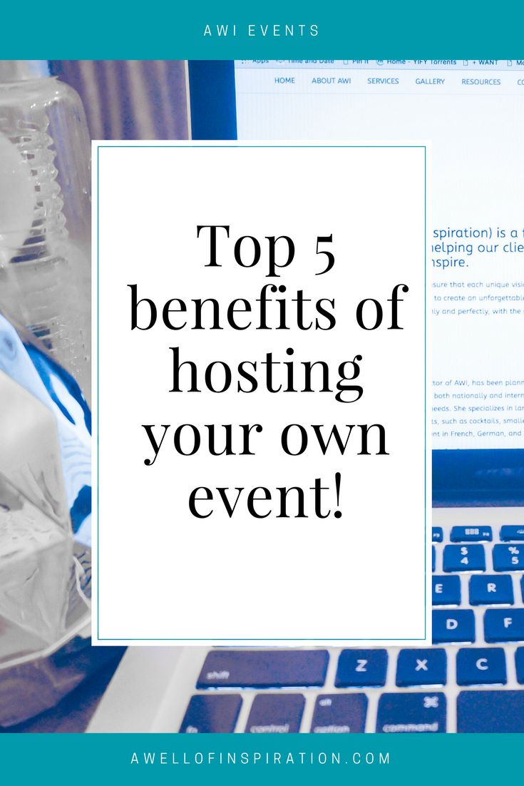 Ever wonder why companies host events? Here are the top 5 benefits for hosting your own event!