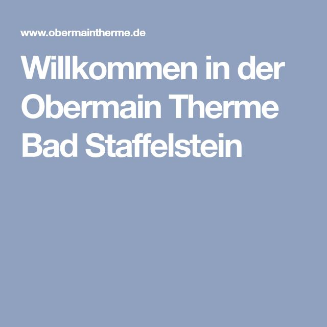 Willkommen in der Obermain Therme Bad Staffelstein