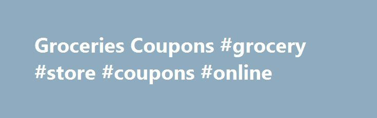 Groceries Coupons #grocery #store #coupons #online http://coupons.remmont.com/groceries-coupons-grocery-store-coupons-online/  #grocery store coupons # Grocery Coupons Just because you're cooking a fancy dinner with fancy recipes doesn't mean you're stuck with fancy ingredients. If you want to cut costs at your next dinner party, here are a few possible substitutions. You can use the money you save to buy better friends to eat with, like maybe someone in a turtleneck or who travels…