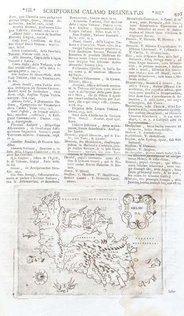 LOT:568 | Thomas Porcacchi da Castigione, fl.1570 Irlanda A map of Ireland on a folio sheet entitled Scriptorium calamo delineatus, circa 1713 Engraving 310 x 220mm Abl-p27