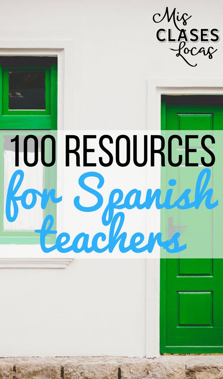 100 Resources for Spanish teachers - Mis Clases Locas