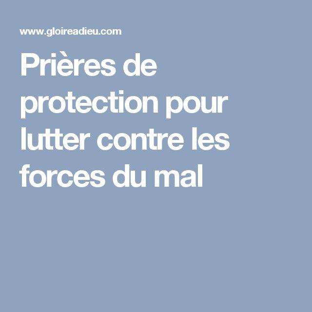 Prières de protection pour lutter contre les forces du mal