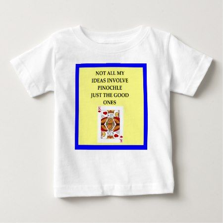 PINOCHLE BABY T-Shirt - tap, personalize, buy right now!