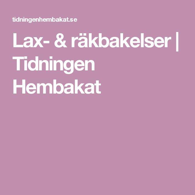 Lax- & räkbakelser | Tidningen Hembakat