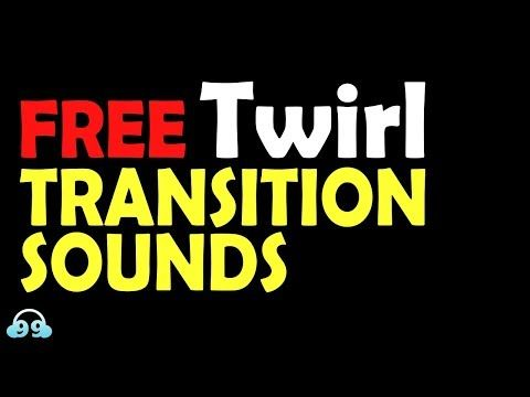 FREE Twirl Transition Sound Effects - YouTube 🎶 #free