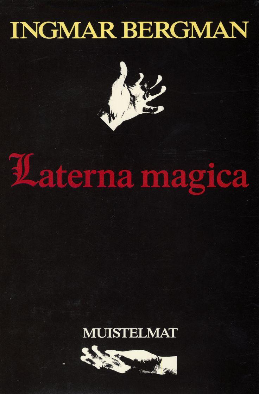 Title: Laterna magica | Author: Ingmar Bergman | Designer: Jaakko Ollikainen