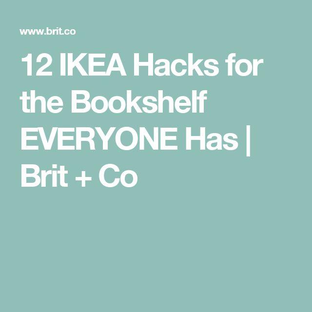 12 IKEA Hacks for the Bookshelf EVERYONE Has | Brit + Co