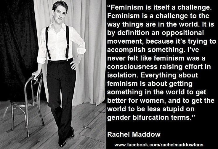 Mission: GET THE WORLD TO BE LESS STUPID.   Rachel Maddow, Dangerous Woman. [That's DOCTOR Dangerous to you!]