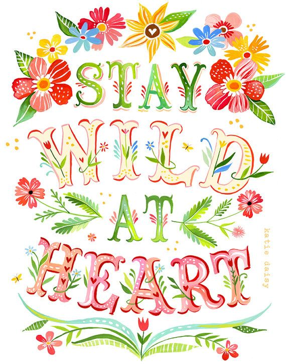 Wild at Heart Art Print Watercolor Quote by thewheatfield