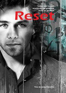 """Reset. Geschreven door Tine de Jong - Veenstra. Reset is een filosofische roman dat gaat over een vrouw en twee mannen die een middag van hun gezamenlijke kindertijd steeds opnieuw beleven. Welk effect heeft dat op het heden? """"Reset. Terug naar het uur waarin we zijn gebleven zoals we dachten."""""""