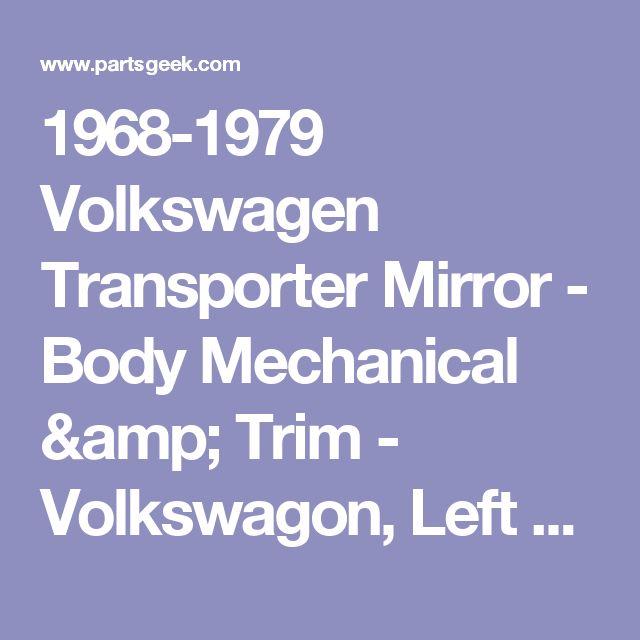 1968-1979 Volkswagen Transporter Mirror - Body Mechanical & Trim - Volkswagon, Left 68-79 Transporter Mirror - 17389-05442178 - PartsGeek