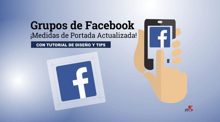 Medidas de la foto de portada de grupo de Facebook Actualizada.