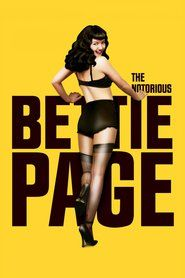 Watch The Notorious Bettie Page | Download The Notorious Bettie Page | The Notorious Bettie Page Full Movie | The Notorious Bettie Page Stream Online HD | The Notorious Bettie Page_in HD-1080p | The Notorious Bettie Page_in HD-1080p