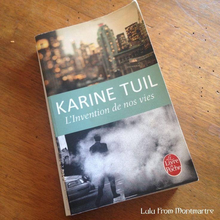 L'Invention De Nos Vies de Karine Tuil