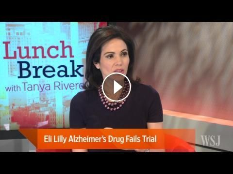 Eli Lilly Alzheimer's Drug Fails Major Test Trial: A drug developed by Eli Lilly to treat patients with Alzheimer's disease symptoms failed…