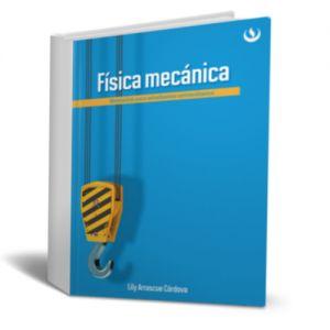Física mecánica – Lily Arrascue Cordova – Ebook – PDF  http://librosayuda.info/2015/11/16/fisica-mecanica-lily-arrascue-cordova-ebook-pdf/