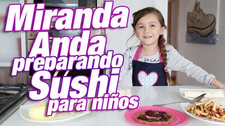 Recetas Fáciles: Miranda Anda haciendo Sushi de frutas para niños