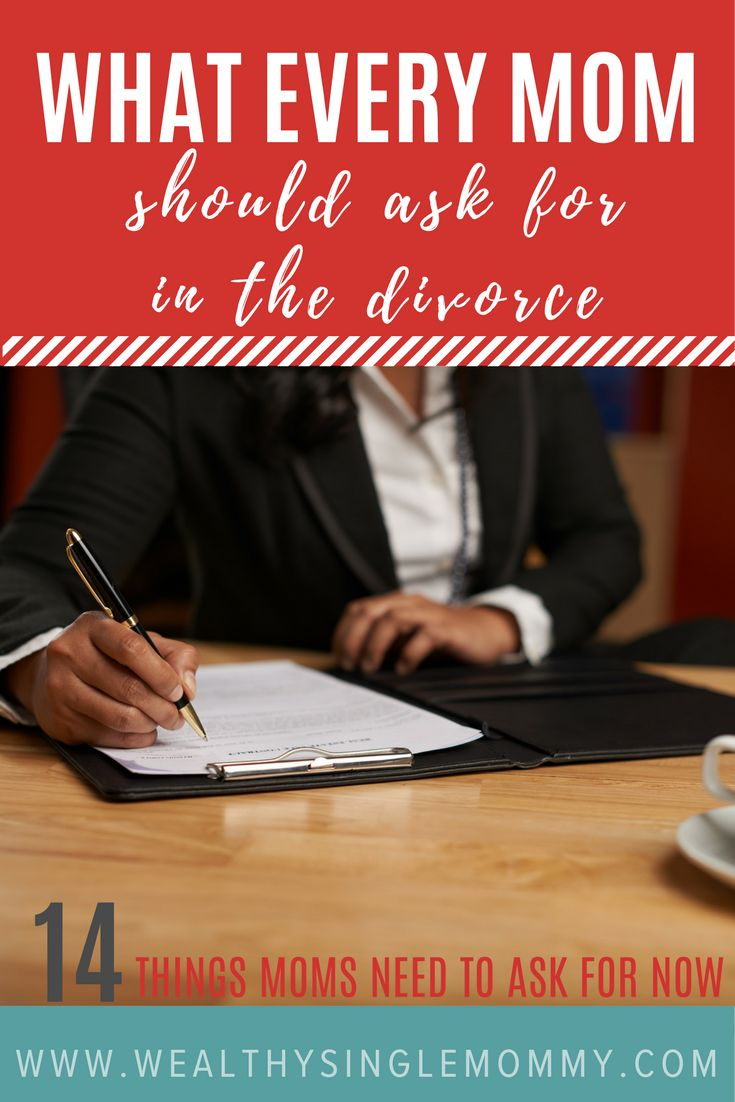 Don't rush through your divorce negotiations! Make sure you ask for these 14 things during your divorce. Divorce advice for newly single moms.