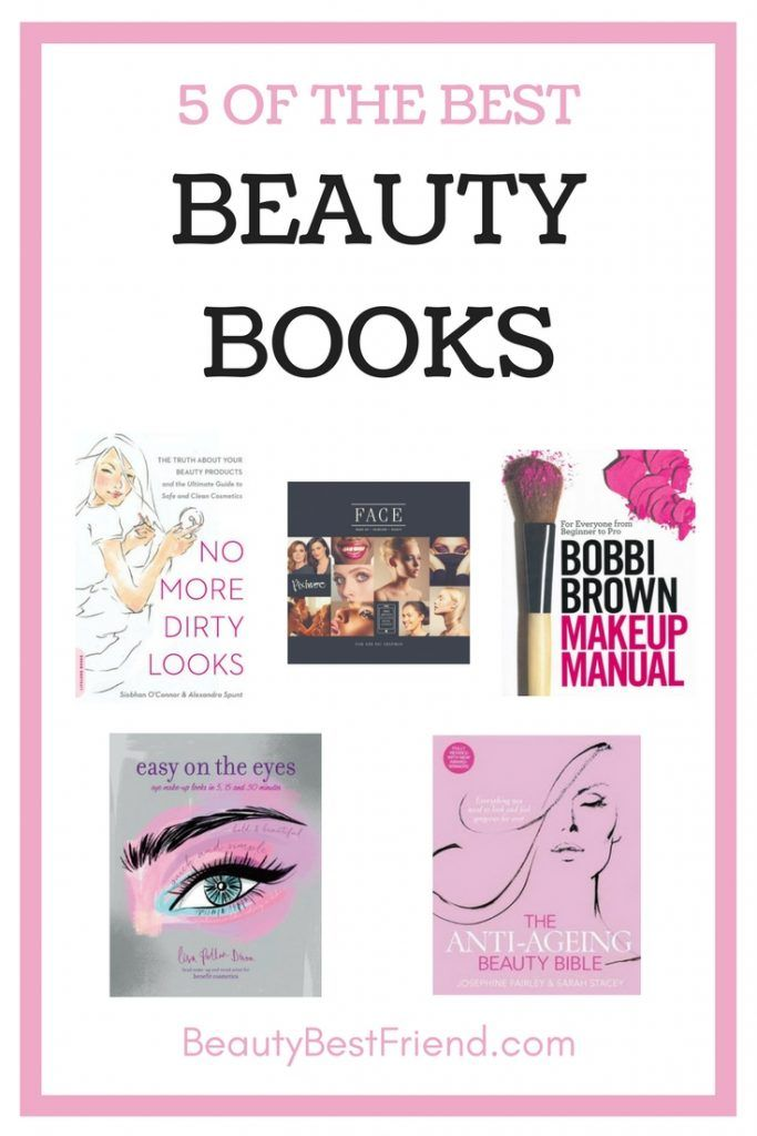 Round up of the 5 best Beauty Books, according to UK blogger Beauty Best Friend. Whether you're into natural beauty, make-up tutorials or growing old gracefully there's something for you!  Beauty books   Make Up books   Skincare Books   Best beauty books   make up tutorials
