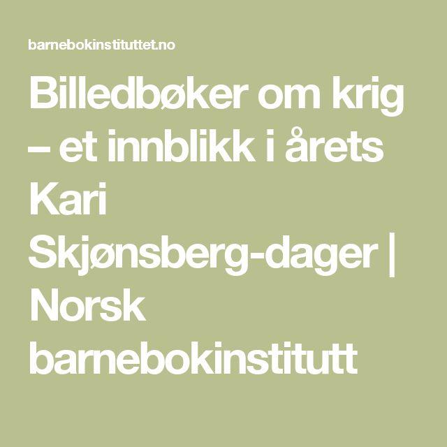 Billedbøker om krig – et innblikk i årets Kari Skjønsberg-dager | Norsk barnebokinstitutt