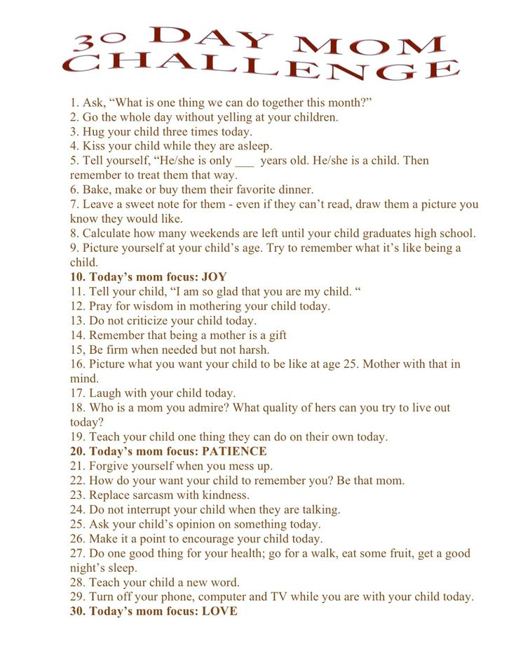 30 day mom challenge. Change number 8 to number of weekends til Daddy gets back from deployment.