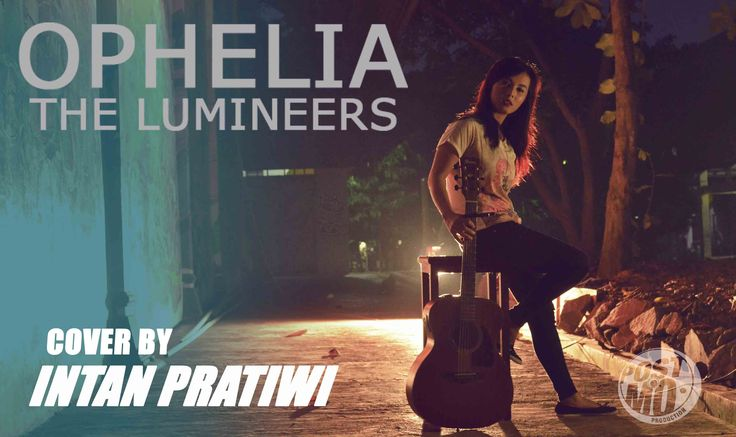 OPHELIA - THE LUMINEERS (DELTA BLUES VERSION) (COVER BY INTAN PRATIWI)