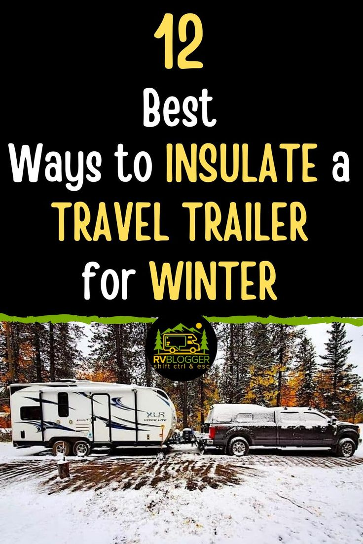 how to winterize a travel trailer to live in
