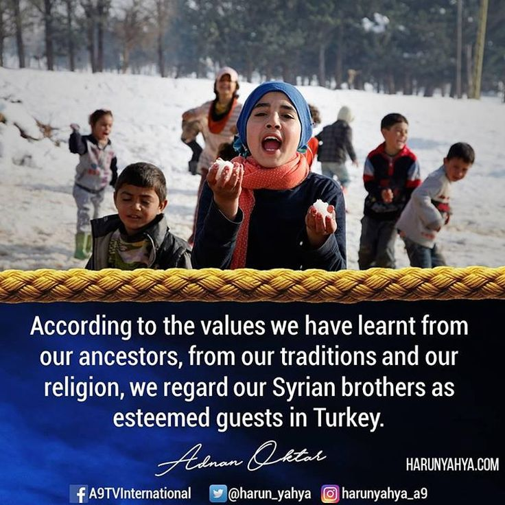 According to the values we have learnt from our ancestors, from our traditions and our religion, we regard our Syrian brothers as esteemed guests in Turkey.  #tv #broadcast en.a9.com.tr #islam #God #quran #Muslim #books #adnanoktar #istanbul #islamicquote #quote #love #Turkey #art #artistic #fashion #music #luxury  #photoshoot  #photooftheday  #worldwide #london #newyork #Syria #refugees