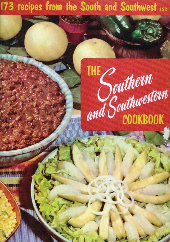 1956 Southern and Southwestern Cookbook. Culinary Arts Institute.