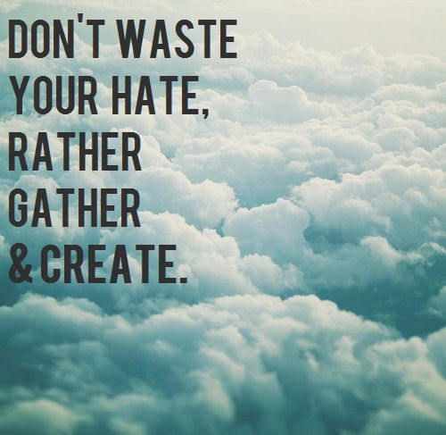 Don T Waste Your Hate Rather Gather Amp Create Nahko