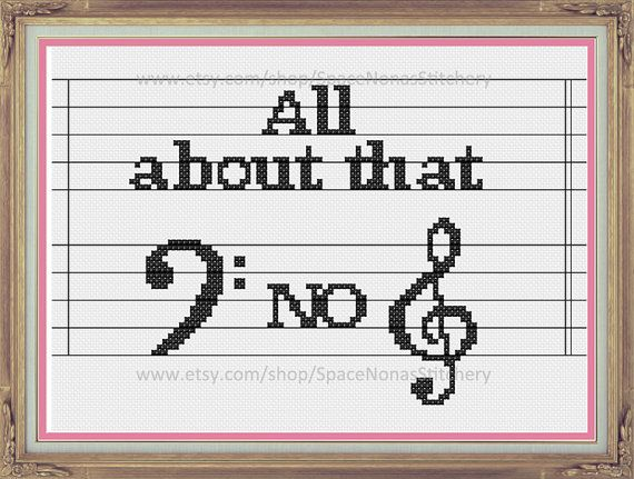 All about that Bass No Treble  Cross Stitch by SpaceNonasStitchery