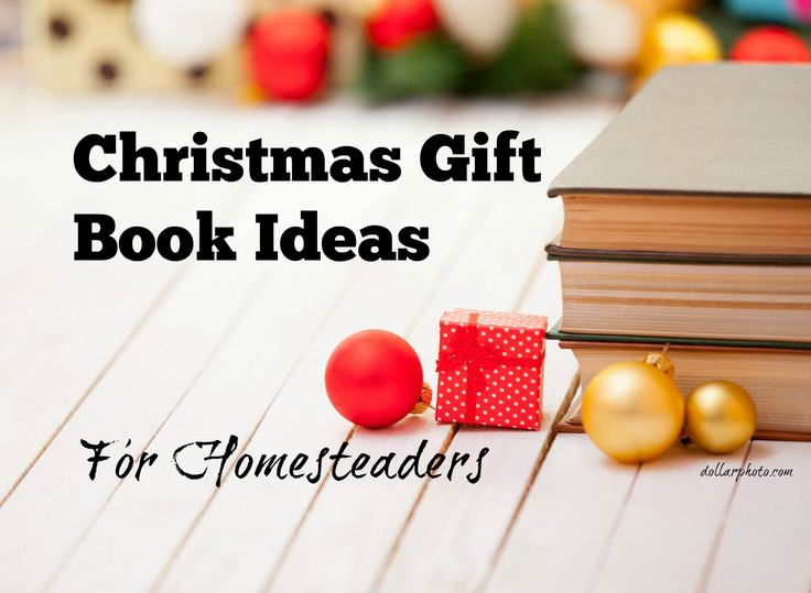 Christmas Gift Book Ideas lists and reviews of the best of homesteading theme books from this past year.Something for everyone on the Christmas Gift book.: