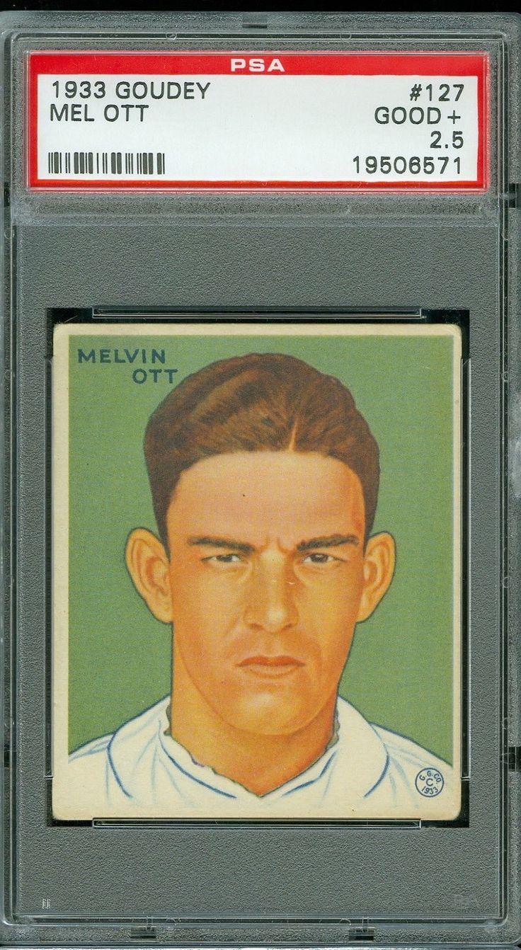 1933 goudey baseball 127 mel ott psa 25 hof 1933goudey