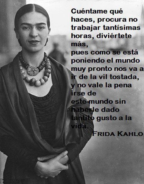 Frida Kahlo | via Facebook on We Heart It - http://weheartit.com/entry/71223277