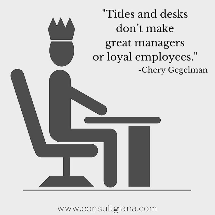 Titles and desks don't make great managers or loyal employees. #Leadership #Quote