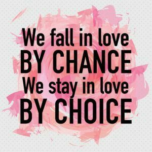 Love Quote Poster Background / We Fall In Love By Chance We Stay In Love By  Choice   Lesson To Learn From It.