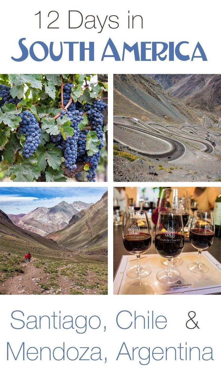 12 Days in South America: Santiago, Chile and Mendoza, Argentina. Drive over the Andes Mountains, tour the wine regions, hike to Mt Aconcagua base camp, go rock climbing and white water rafting, visit Valparaiso and Vina del Mar.
