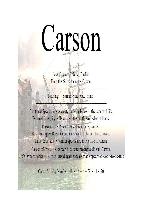 Carson Means Son Of Marsh Dweller Is A Unisex Given Name It Comes From An Irish And Scottish Surname Local Origin English The