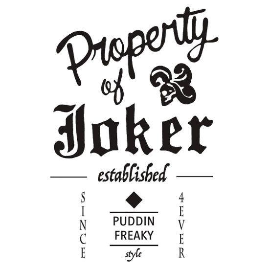 property of joker nerd stuff pinterest harley quinn fonts and jokers. Black Bedroom Furniture Sets. Home Design Ideas