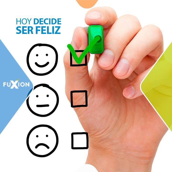 Decide ser feliz